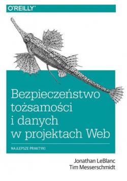 Bezpieczeństwo tożsam. i danych w projektach Web