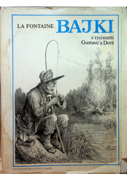 Bajki Z rycinami Gustavea Dore