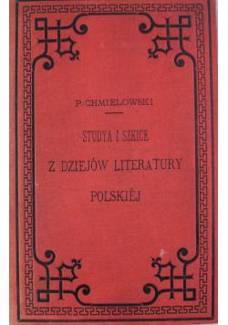 Studya i szkice z dziejów literatury Polskiej 1889 r.