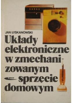 Układy elektroniczne w zmechanizowanym sprzęcie domowym