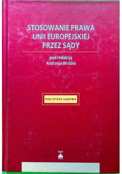 Stosowanie prawa Unii Europejskiej przez sądy