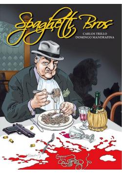 Spaghetti Bros T.1
