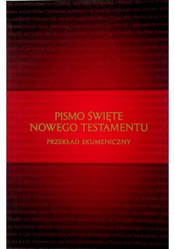 Pismo Święte Nowego Testamentu Przekład ekumeniczny