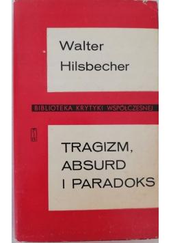 Tragizm absurd i paradoks eseje