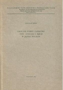Oboczne formy zaimkowe typu jego go i jeji ji w języku polskim