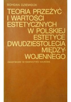 Teoria przeżyć i wartości estetycznych w polskiej estetyce dwudziestolecia międzywojennego