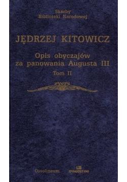 Opis obyczajów za panowania Augusta III tom II