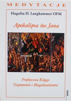 Apokalipsa św Jana Profetyczna Księga Napomnień i Błogosławieństw