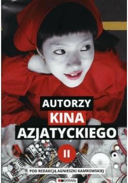 Autorzy kina azjatyckiego T.2