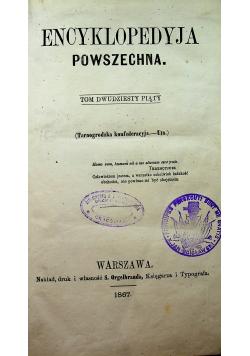 Encyklopedia powszechna Tom 25 1867 r
