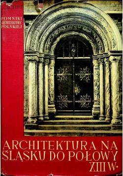 Architektura na śląsku do połowy XIII w