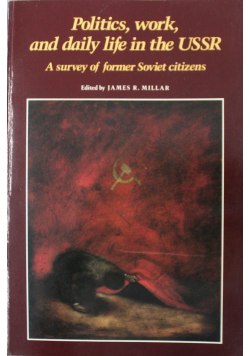 Politics work and daily life in the USSR