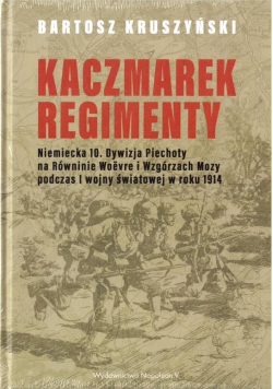 Kaczmarek-Regimenty. Niemiecka 10. Dywizja
