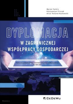 Dyplomacja w zagranicznej współpracy gospodarczej