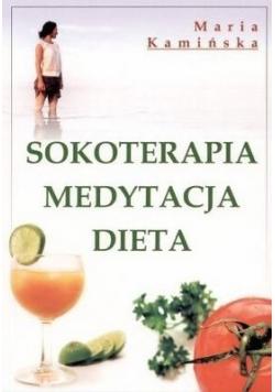 Sokoterapia Medytacja Dieta