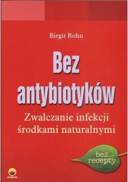 Bez antybiotyków