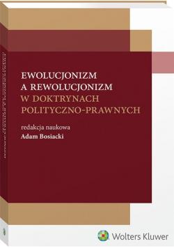 Ewolucjonizm a rewolucjonizm w doktrynach ....