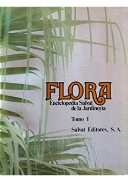Flora Enciclopedia Salvat de la Jardineria Tomo I