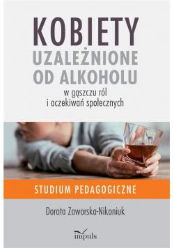 Kobiety uzależnione od alkoholu