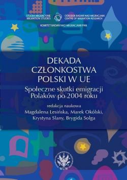 Dekada członkostwa Polski w UE