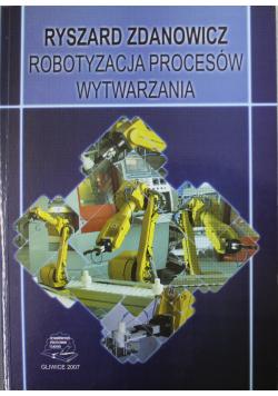 Robotyzacja procesów wytwarzania