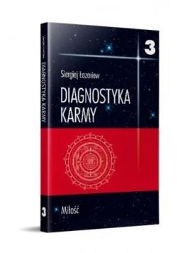 Diagnostyka karmy 3 Miłość
