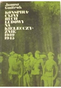 Konspiracyjny Ruch Ludowy na kielecczyźnie 1939 1945
