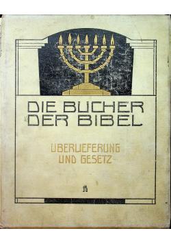Die bucher der bibel uberlieferung und geseltz 1908r