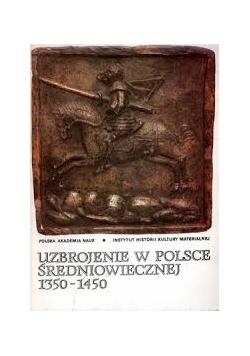 Uzbrojenie w Polsce średniowiecznej 1350 1450
