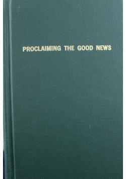 Proclaiming the good news