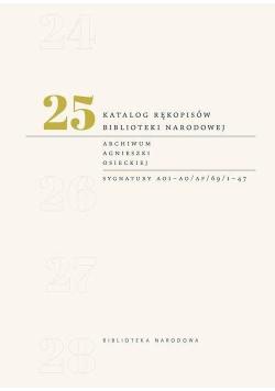 Katalog rękopisów Biblioteki Narodowej T.25