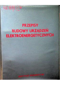 Przepisy budowy urządzeń elektroenergetycznych