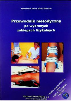 Przewodnik metodyczny po wybranych zabiegach fizykalnych