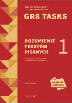 GR8 Tasks 1 Rozumienie tekstów pisanych