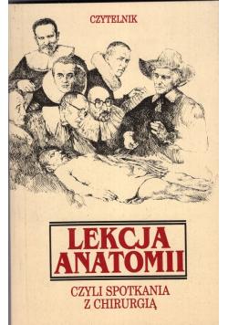 Lekcja Anatomii czyli spotkania z chirurgią