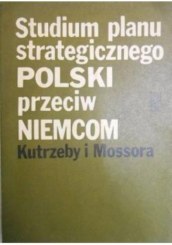 Studium planu strategicznego Polski przeciw Niemcom
