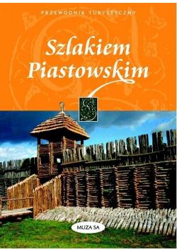 Szlakiem Piastowskim przewodnik turystyczny