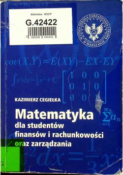 Matematyka dla studentów finansów i rachunkowości oraz zarządznia