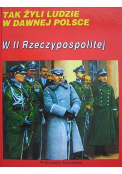 Tak żyli ludzie w dawnej Polsce W II Rzeczypospolitej