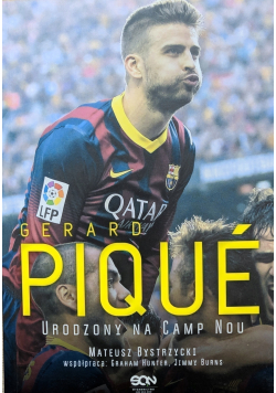 Gerard Pique urodzony na Camp Nou