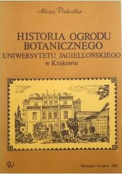 Historia Ogrodu Botanicznego Uniwersytetu Jagiellońskiego w Krakowie