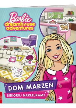 Barbie Dreamhouse. Dekoruj naklejkami