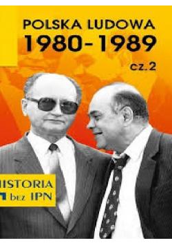 Polska ludowa 1980 1989 Cześć 2