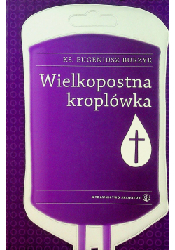 Wielkopostna kroplówka plus autograf Burzyk
