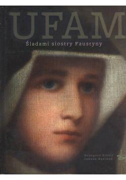 Ufam Śladami siostry Faustyny