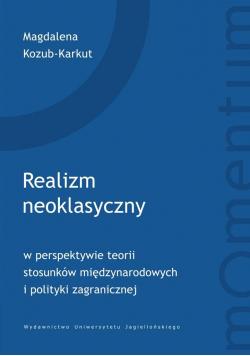 Realizm neoklasyczny w perspektywie teorii..