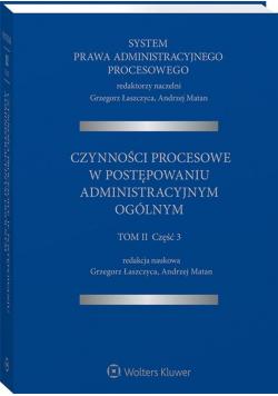 System Prawa Administracyjnego Procesowego T.3