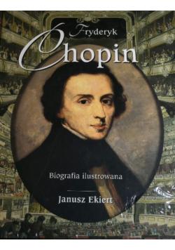 Fryderyk Chopin Biografia ilustrowana