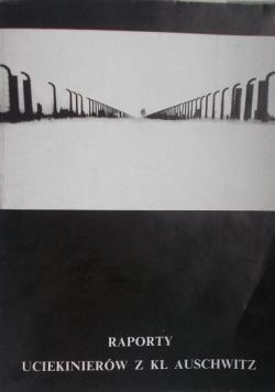 Raporty uciekinierów z KL Auschwitz