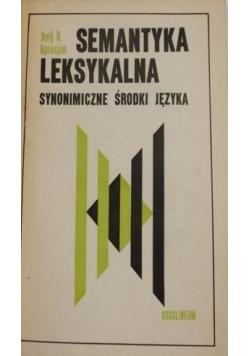 Semantyka leksykalna Synonimiczne środki języka